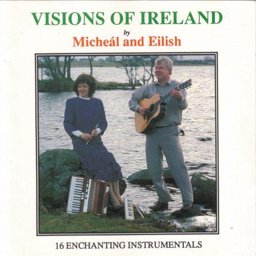 Micheal & Eilish Visions of Ireland