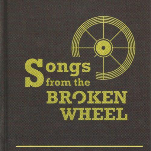 Songs From The Broken Wheel